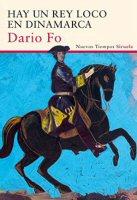 dario-fo-hay-un-rey-loco-en-dinamarca