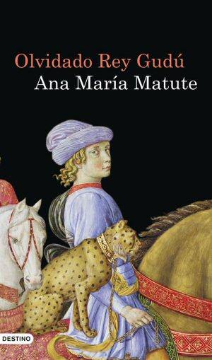 ana-maria-matute-olvidado-rey-gudu-libros