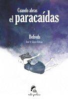 defreds-cuando-abras-el-paracaidas-libro