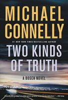 michael-connelly-two-kinds-of-truth