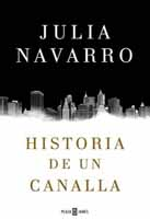 julia-navarro-historia-de-un-canalla