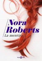 nora-roberts-la-mentira-novela