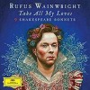 rufus-wainwright-take-all-my-loves