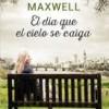 megan-maxwell-el-dia-que-el-cielo-se-caiga