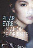 pilar-eyre-un-amor-de-oriente-novelas