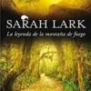 sarah-lark-la-leyenda-de-la-montana-de-fuego