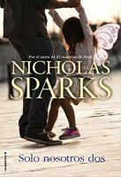 nicholas-sparks-solo-nosotros-dos-novelas