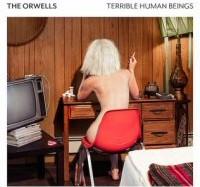 the-orwells-terrible-human-beings