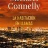 michael-connelly-la-habitacion-en-llamas