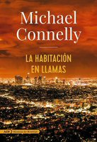 michael-connelly-la-habitacion-en-llamas