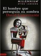 david-lagercrantz-el-hombre-que-perseguia-su-sombra