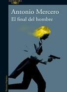 antonio-mercero-el-final-del-hombre-novela
