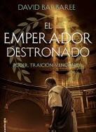david-barbaree-el-emperador-destronado-novela