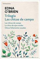 edna-obrien-trilogia-chicas-campo