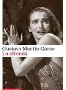 gustavo-martin-garzo-la-ofrenda-novelas