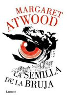 margaret-atwood-semilla-bruja-novelas