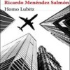 ricardo-menendez-salmon-homo-lubitz-novelas