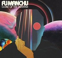 fu-manchu-clone-of-the-universe-disco