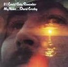 david Crosby if i could only remember my name images disco album fotos cover portada