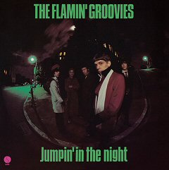 the flamin groovies jumpin in the night album