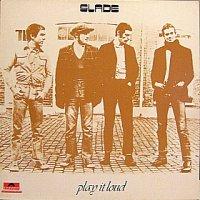 Slade – Play It Loud (1970)