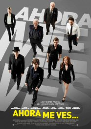 ahora me ves cartel movie poster now you see me pelicula review