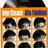 Alta Fidelidad (2000) de Stephen Frears