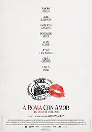 a roma con amor cartel poster to rome with love