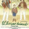 El bosque animado (1987) de Jose Luis Cuerda