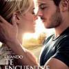 Cuando Te Encuentre – Zac Efron – Taylor Schilling – Tráiler: trailer