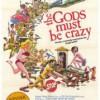 Los Dioses Deben Estar Locos (1980) de Jamie Uys