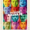 Un Dios Salvaje – Tráiler: trailer