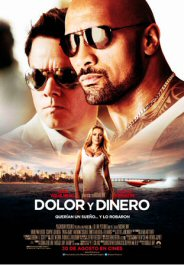 dolor y dinero pain and gain movie review poster pelicula cartel