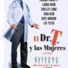 Dr. T y Las Mujeres (2001) de Robert Altman