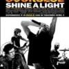 En breve… Shine a Light