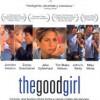 The Good Girl (2002) de Miguel Arteta