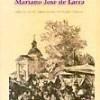 Mariano Jose de Larra – Articulos de costumbres