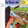 René Goscinny y Albert Uderzo – La Hoz De Oro