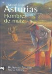 Miguel Ángel Asturias – Hombres De Maíz