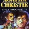 Agatha Christie – Diez Negritos