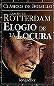 Erasmo de Rotterdam – Elogio De La Locura