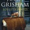 John Grisham – Los Litigantes