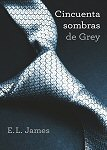 cincuenta sombras de grey book libro critica review el james fifty shades of grey