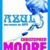 Christopher Moore – Azul