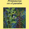 Arto Paasilinna – Prisioneros En El Paraíso