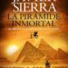Javier Sierra – La Pirámide Inmortal