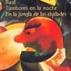 Bertolt Brecht – Tambores En La Noche