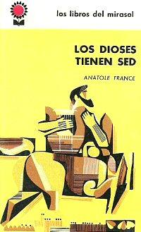 anatole-france-los-dioses-tienen-sed