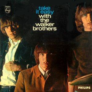 take-it-easy-walker-brothers