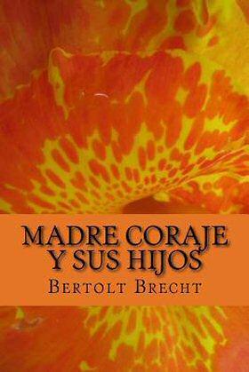 bertolt-brecht-madre-coraje
